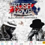 "VIDEO : Blaq Jerzee – ""Kush Love"" ft. Sean Tizzle"
