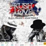 """VIDEO : Blaq Jerzee – """"Kush Love"""" ft. Sean Tizzle"""