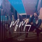 """VIDEO PREMIERE: Victoria Kimani – """"My Money"""""""