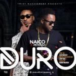 "Naico – ""Duro"" ft Pepenazi"