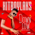 "Hitboylaks – ""Down Low"""