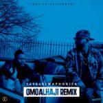 "Ycee – ""Omo Alhaji"" (Remix) ft. Dj Maphorisa"