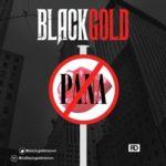 Viral VIDEO: Black Gold – No Pana (Pana Cover)