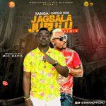 Sanga – Jagbalajubulu (Remix) f. Oritse Femi