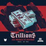"Ice Prince – ""Trillions"" ft. Phyno"