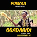 "Video: Pukkaa – ""Ogadagidi"""