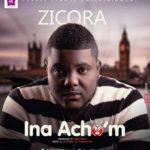 Zicora – Ina Acho'M (Prod. By Keecykeys)