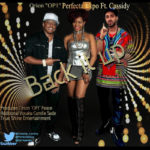 """Perfecta Ekpo & OP1 – """"Back It Up"""" f. Cassidy"""