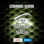 Big Brother Naija – Coming Soon!