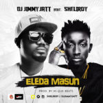 "DJ Jimmy Jatt – ""Eleda Masun"" ft. Sheliroy"