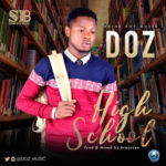 "Doz – ""High School"""