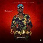 "Danjay – ""Everything"""