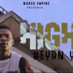VIDEO+ AUDIO: Highbee – Eyan YabaLeft