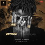 "Dupree – ""International Local"""