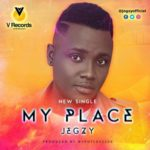 "Jegzy – ""My Place"""