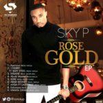"""Sky P – """"Rose Gold"""" (EP)"""