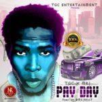 TGC – Modupe + Pay Day ft MKJ (Prod By MKJ)