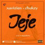 """Xavizien – """"Jeje"""" ft. Chukzy"""