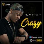 """Cyfar – """"Crazy"""""""