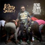 "Don Sillo – ""Bend Down Select"" (Gbogbo)"