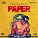 Akwatik – Paper {Prod. By Soundby W.D}
