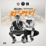 "Dj Kaywise – ""Respek"" f. Dotman"