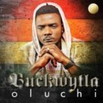 "VIDEO: Buckwylla – ""Oluchi"""