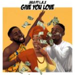 "Juls – ""Give You Love"" ft. L.A.X"