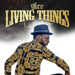 9ice – Living Things (Prod. Young John) | Download Mp3