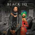 "Black IQ – ""Sister Cynthia"" (+Viral Video)"