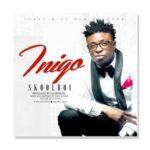 "Skool Boi – ""Inigo"" (Prod by KillerTunes & Fiokee)"