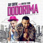 Sly Sotie – Dodorima f. Oriste Femi