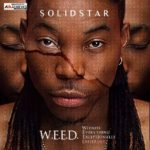 Album Review: Solidstar – W.E.E.D