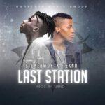 "StoneBwoy – ""Last Station"" ft. Tekno"