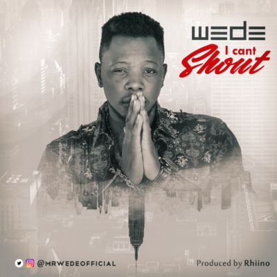 wede-i-cant-shout-official-artwork