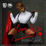 "Yemi Alade – ""Gucci Ferragamo"" (Prod by Maleek Berry)"