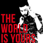 "AKA Set To Release New Single, ""The World Is Yours"""