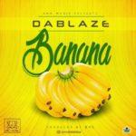 """DaBlaze – """"Banana"""""""