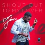 "Djinee – ""Shout Out To My Lover"""