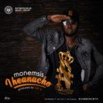 Monemsis – Iheanacho (Prod. Ray X)
