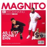 "Magnito – ""As I get Money Ehn"" ft. Patoranking"