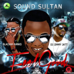 "Sound Sultan – ""Feel Good"" f. Blackah & Dj Jimmy Jatt"
