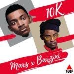 """Mars & Barzini – """"10K"""""""