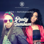 "VIDEO: Athi – ""Pretty BumBum"" ft. Patoranking"