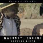 "VIDEO: Waconzy – ""Ogbono"""