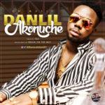 "DANLIL – ""Akonuche"""