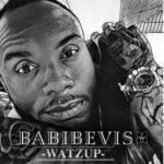 """Babibevis – """"Watzup"""""""
