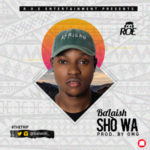 "Balaish – ""Sho Wa"" (Prod By OMG)"