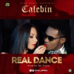 "VIDEO: Calebin – ""Real Dance"""