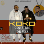 Confirm – Koko Ft. Dr. Vee